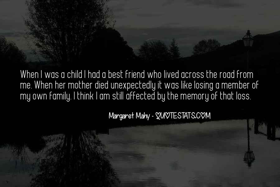 Quotes About Losing Your Family Member #1211908