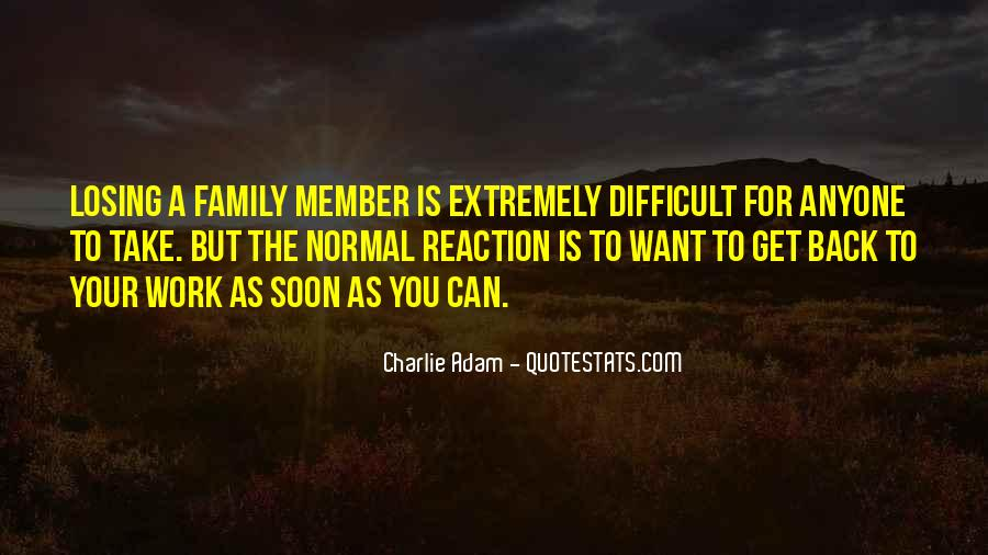 Quotes About Losing Your Family Member #444633