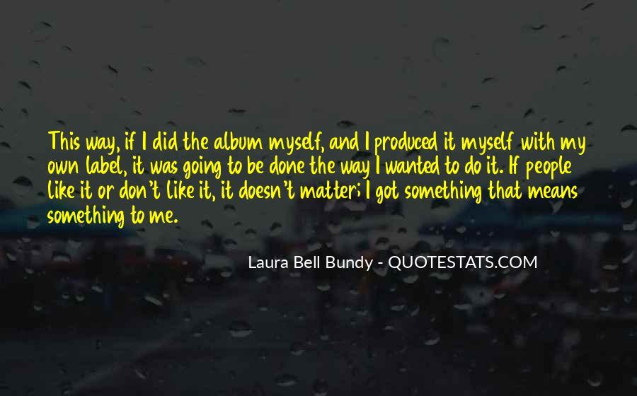Bundy Quotes #262941