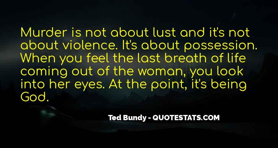 Bundy Quotes #334977