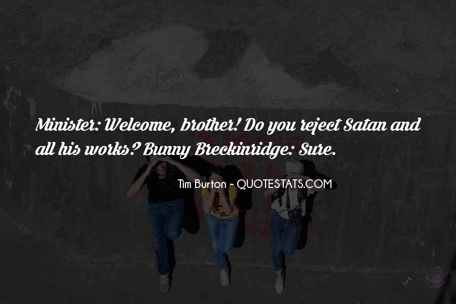 Bunny Breckinridge Quotes #673016
