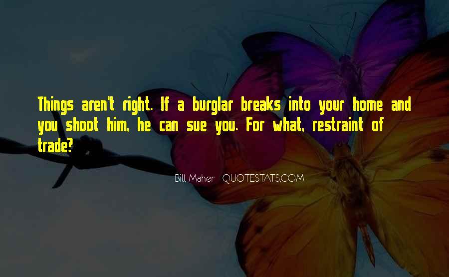 Burglar Quotes #1383855