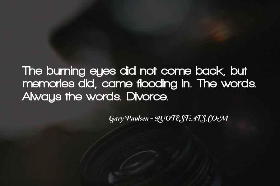 Burning Memories Quotes #1017101