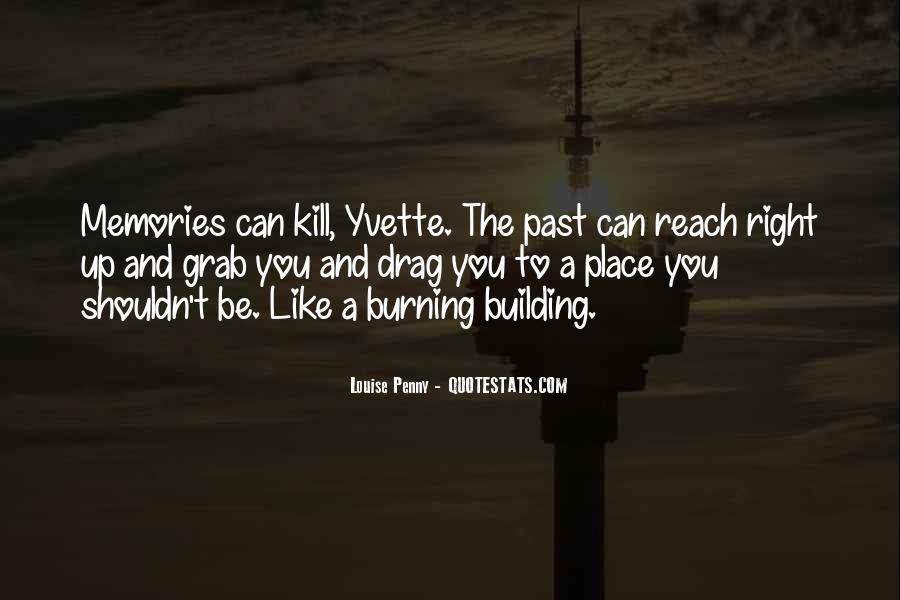 Burning Memories Quotes #1644243