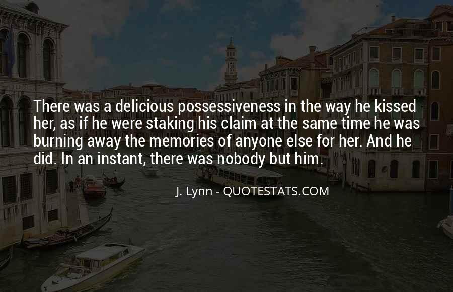 Burning Memories Quotes #367895