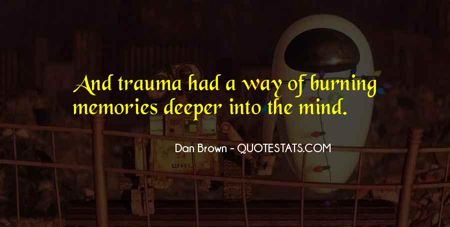 Burning Memories Quotes #644814