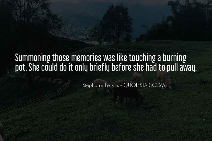 Burning Memories Quotes #935301