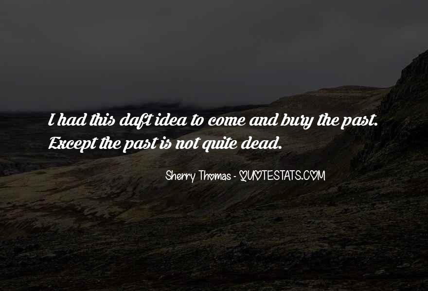 Bury Your Dead Quotes #215514
