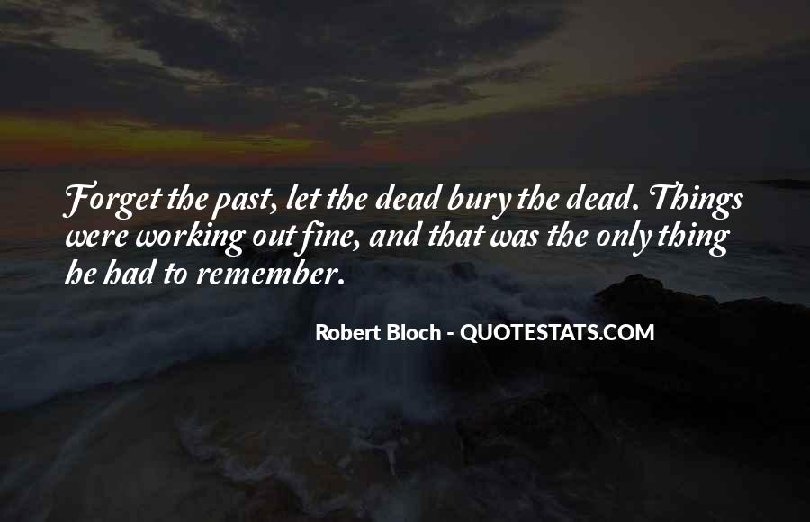 Bury Your Dead Quotes #306240