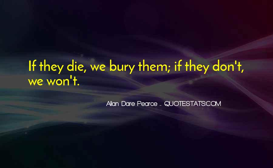 Bury Your Dead Quotes #561293