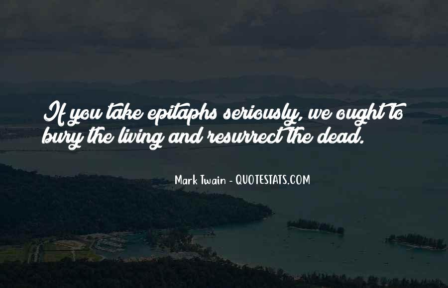 Bury Your Dead Quotes #562350