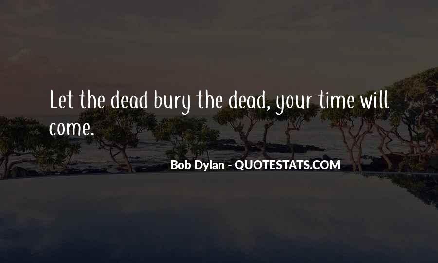 Bury Your Dead Quotes #719906