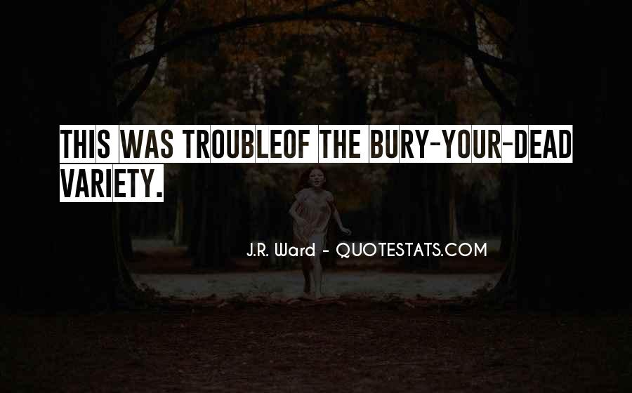 Bury Your Dead Quotes #843028