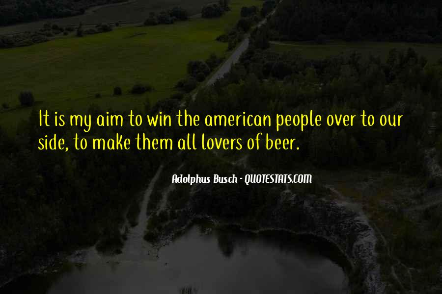 Busch Beer Quotes #1061349