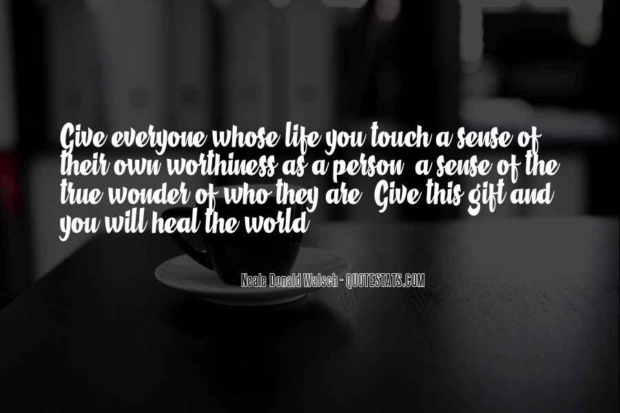 Quotes About The Sense Of Touch #1056724