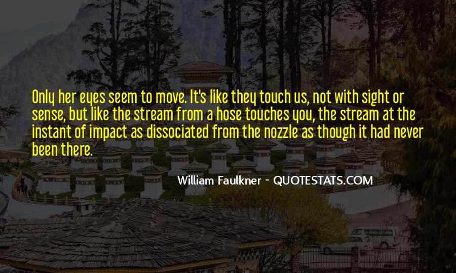 Quotes About The Sense Of Touch #1329051