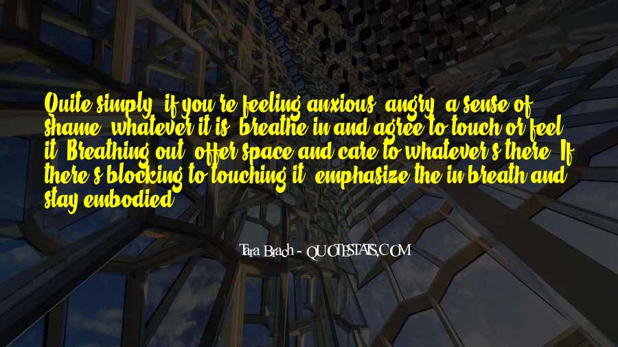 Quotes About The Sense Of Touch #1450351