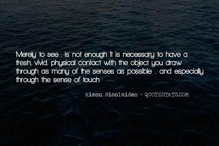 Quotes About The Sense Of Touch #181450