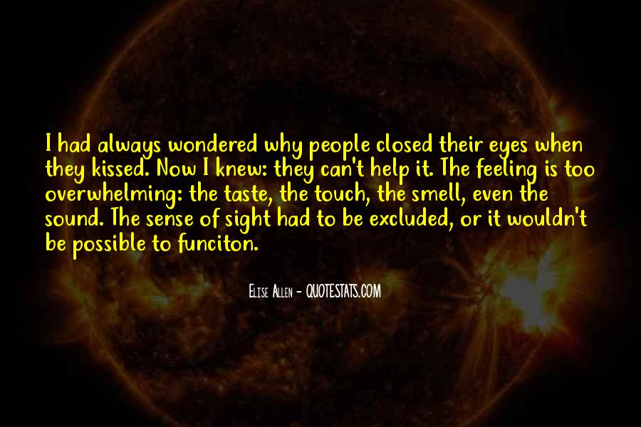Quotes About The Sense Of Touch #184755