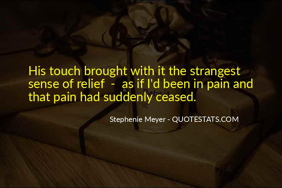 Quotes About The Sense Of Touch #591625