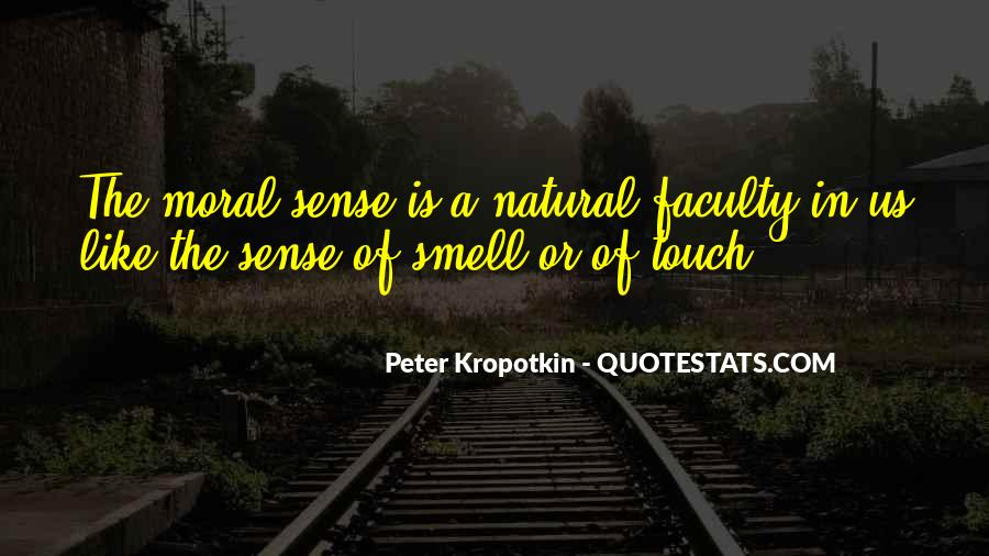 Quotes About The Sense Of Touch #647869