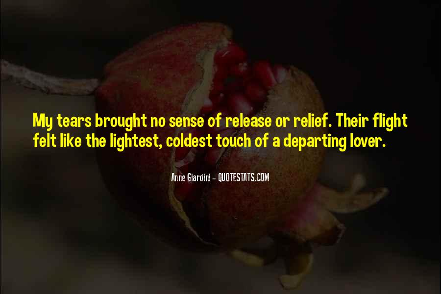 Quotes About The Sense Of Touch #653517