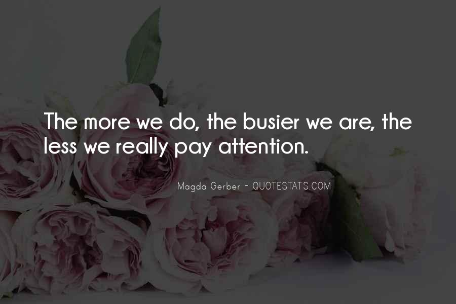 Busier Than Quotes #1013440