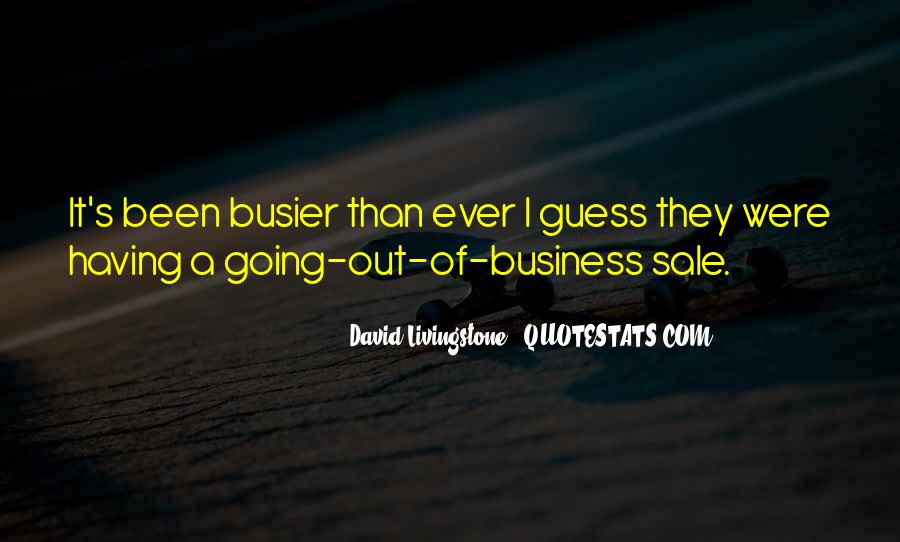 Busier Than Quotes #1077775