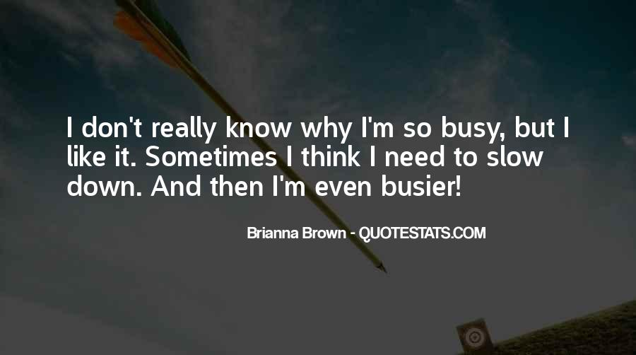 Busier Than Quotes #1183458