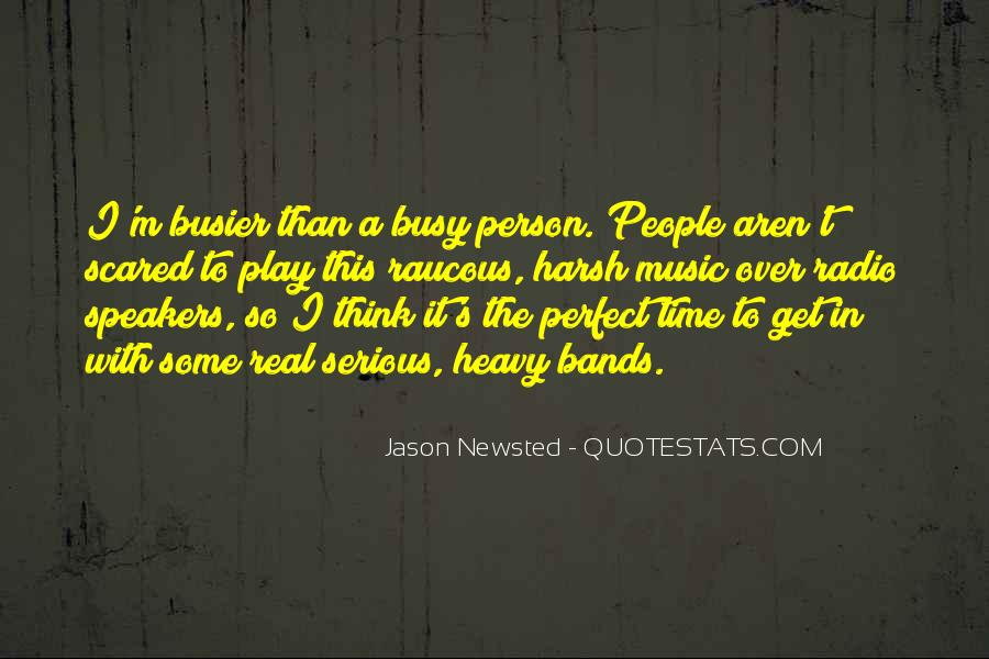 Busier Than Quotes #1203305