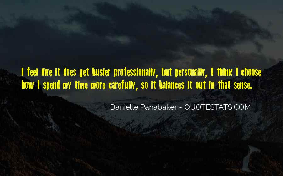 Busier Than Quotes #1722829