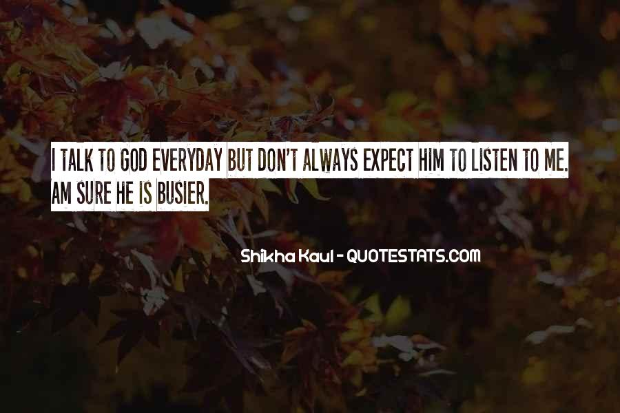 Busier Than Quotes #675028