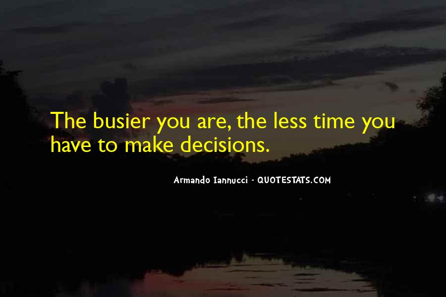 Busier Than Quotes #807249