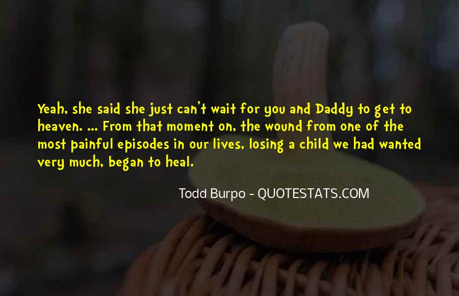 Quotes About Losing Daddy #516377