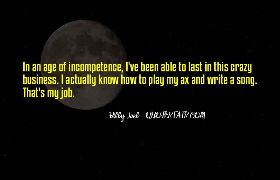 Business Incompetence Quotes #1140324