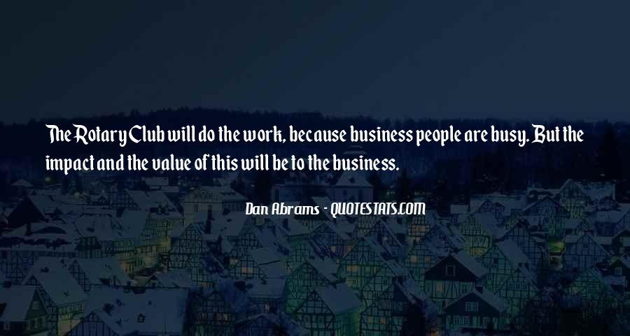 Busy Without Work Quotes #1079361