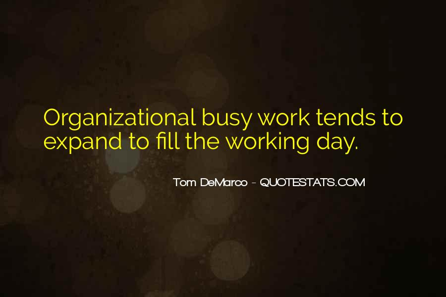 Busy Without Work Quotes #112082