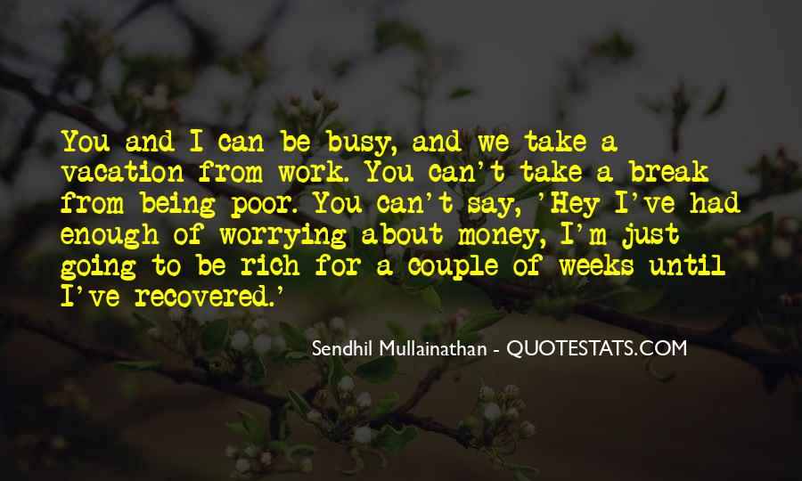 Busy Without Work Quotes #484646