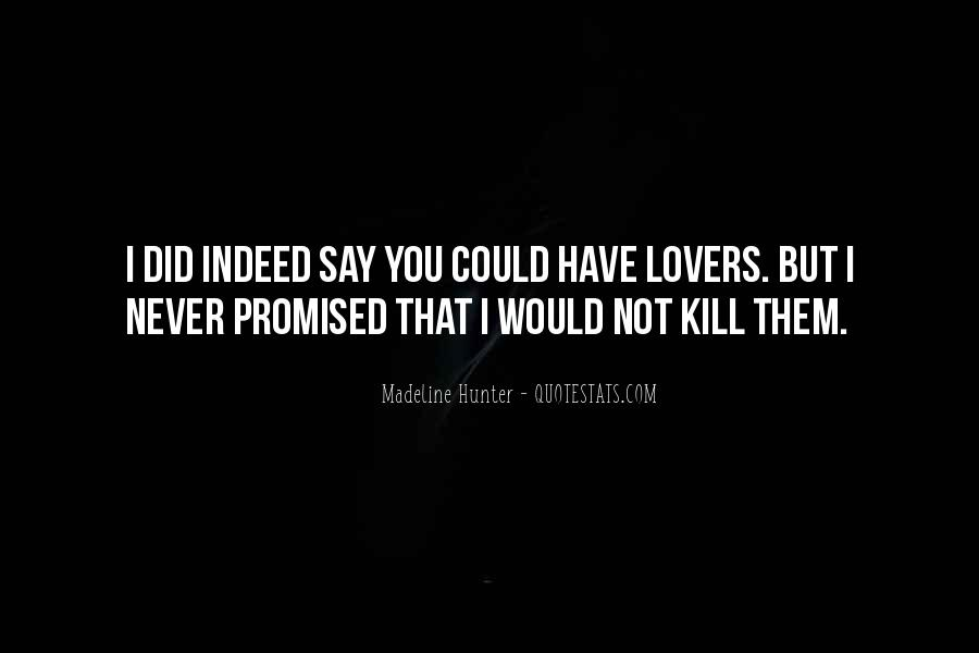 But You Promised Quotes #983804