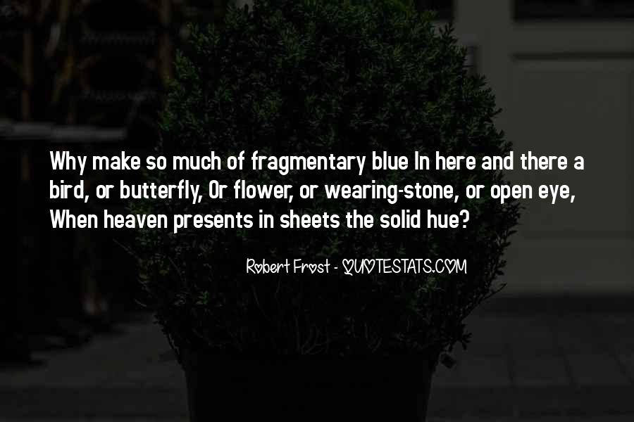 Butterfly Heaven Quotes #899937
