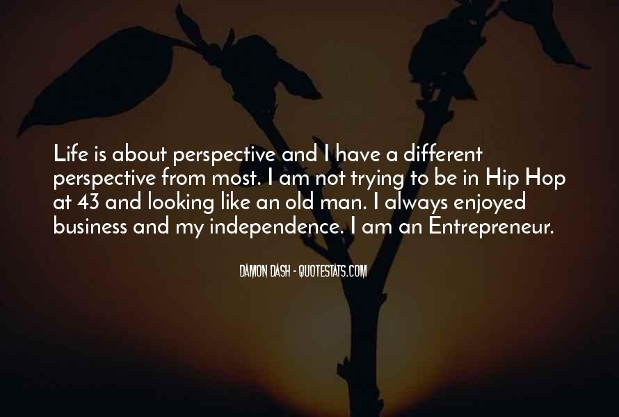 Quotes About Looking From A Different Perspective #148517