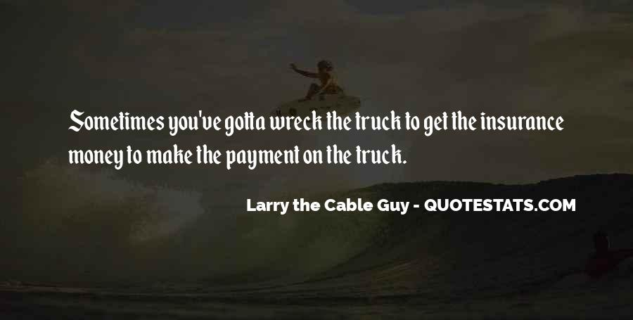 Cable Guy Quotes #1213733