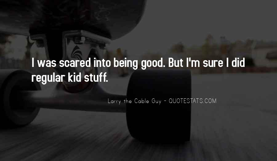 Cable Guy Quotes #1296413