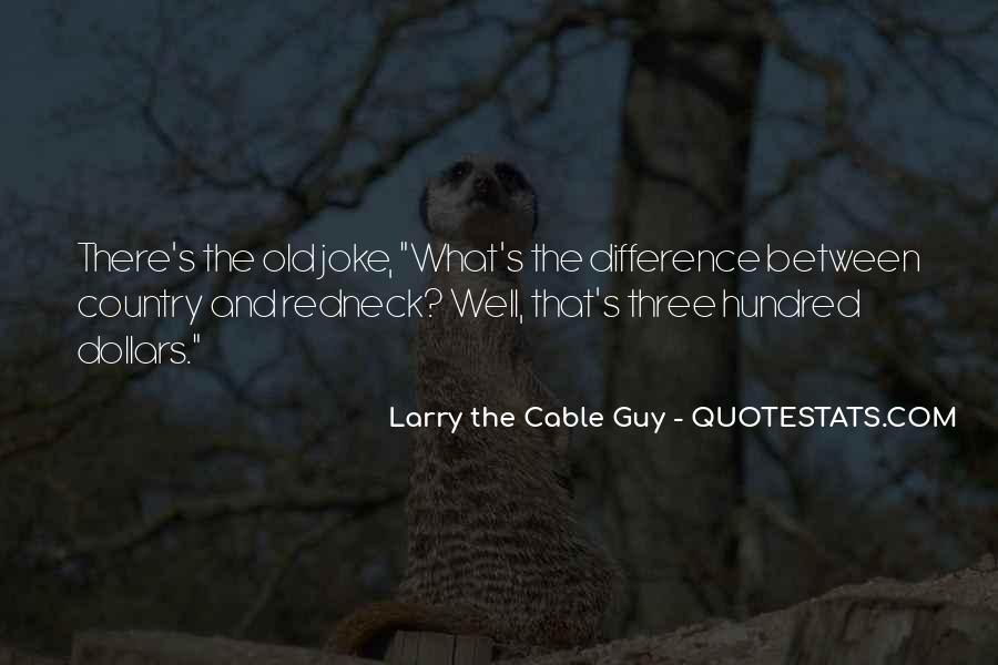 Cable Guy Quotes #1767421