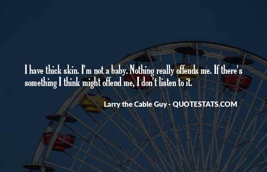 Cable Guy Quotes #242209