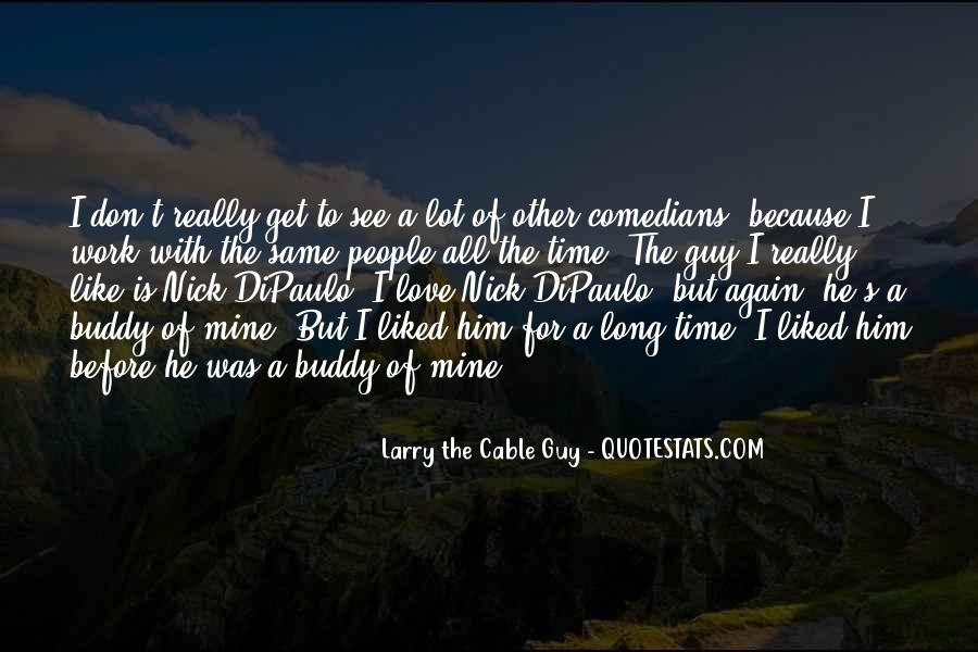 Cable Guy Quotes #270013