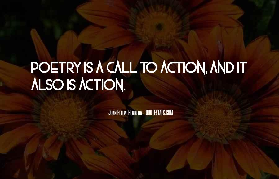Call For Action Quotes #726975