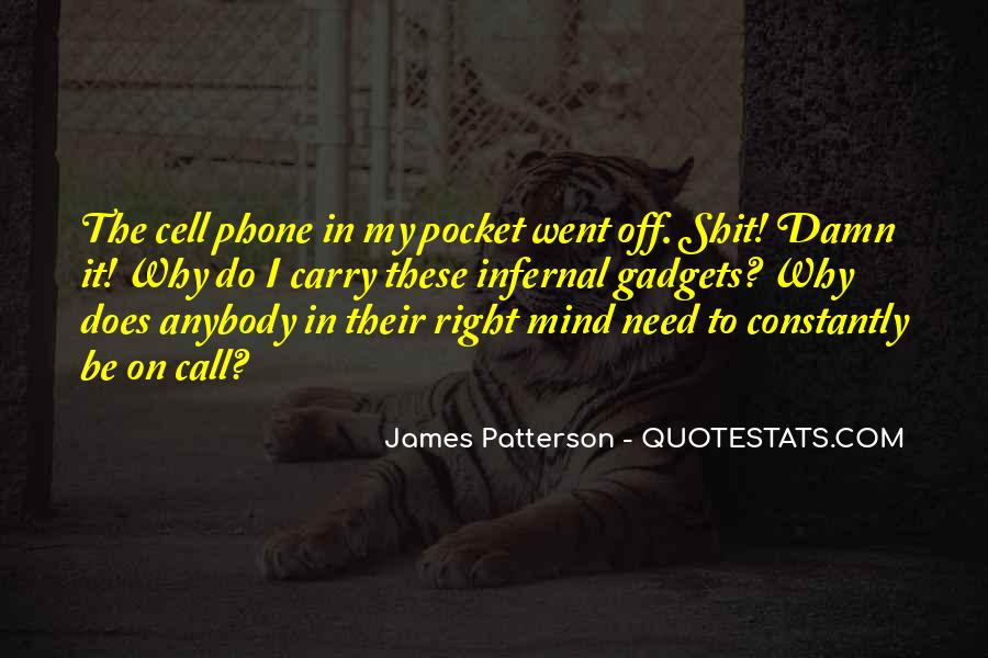 Call Me On My Cell Phone Quotes #1400598