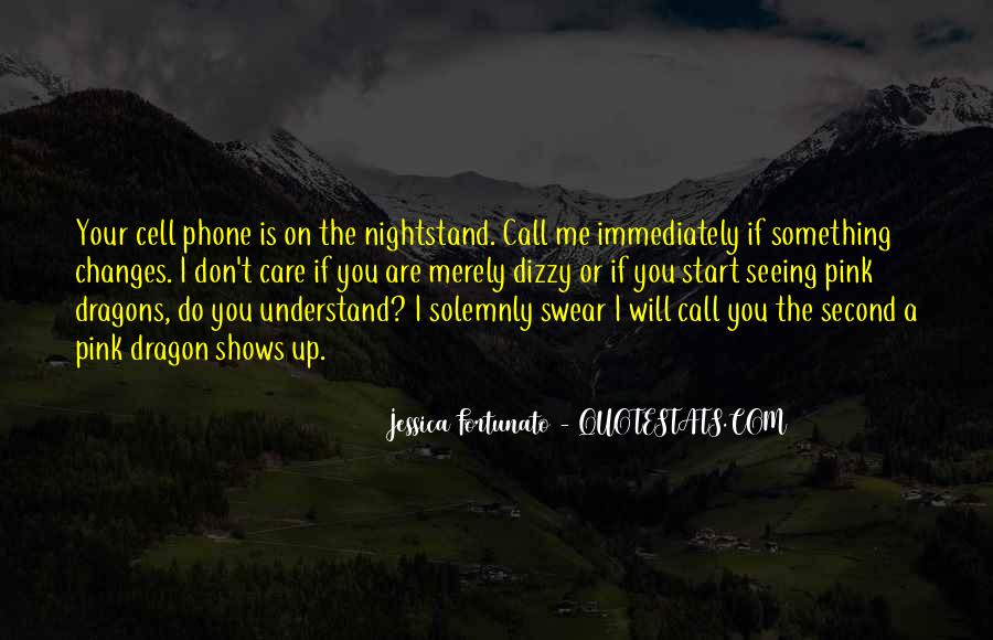 Call Me On My Cell Phone Quotes #531082
