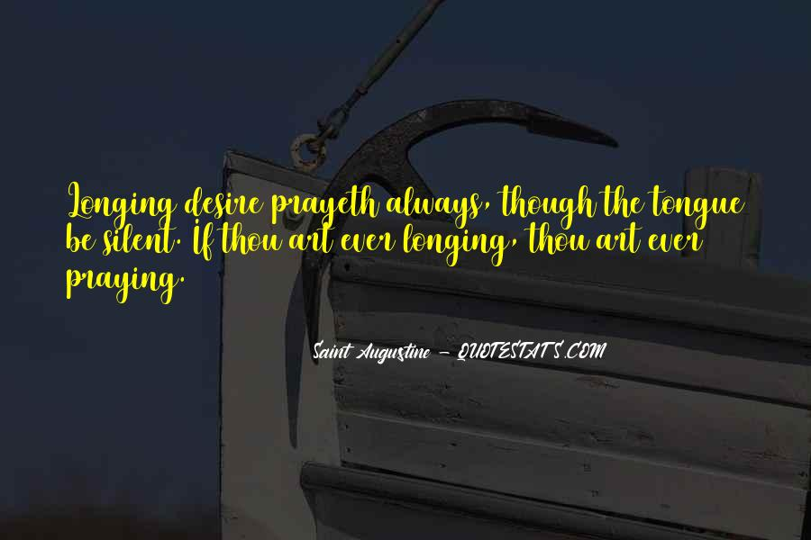 Quotes About Longing And Desire #171992
